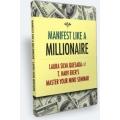 Manifest Like a Millionaire Silva Method